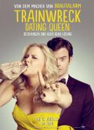 Dating Queen (2015)<br><small><i>Trainwreck</i></small>