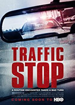 Traffic Stop (2017)<br><small><i>Traffic Stop</i></small>