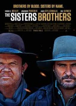 The Sisters Brothers (2018)<br><small><i>The Sisters Brothers</i></small>
