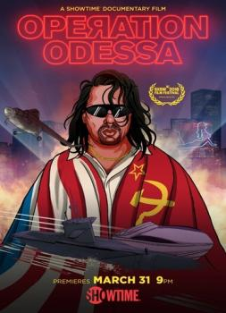 Operation Odessa (2018)<br><small><i>Operation Odessa</i></small>