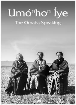 UmoNhoN Iye The Omaha Speaking (2019)<br><small><i>UmoNhoN Iye The Omaha Speaking</i></small>