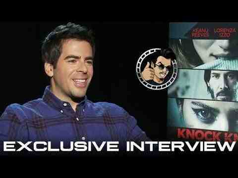 Knock Knock - Eli Roth Interview