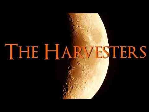 The Harvesters - trailer 1