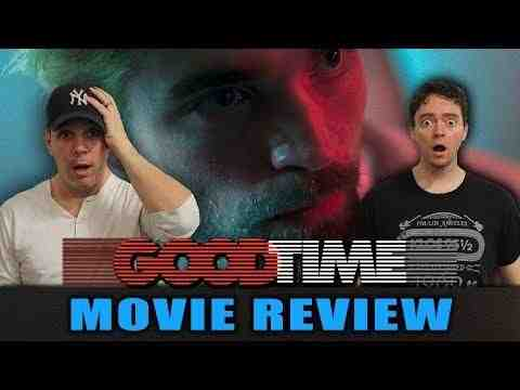 Good Time - Schmoeville Movie Review