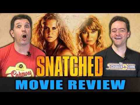 Snatched - Schmoeville Movie Review