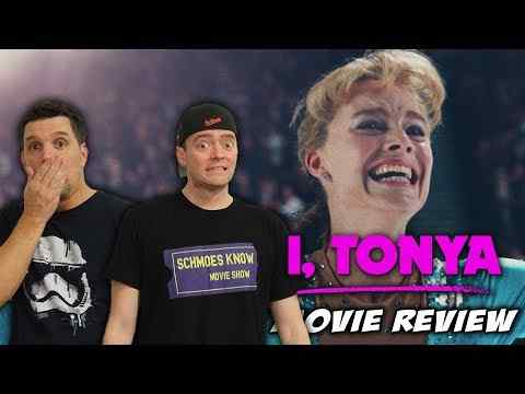 I, Tonya - Schmoeville Movie Review