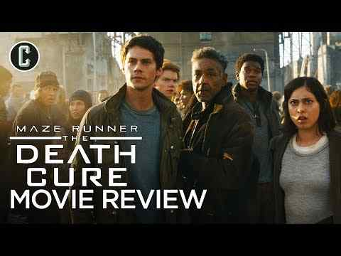Maze Runner: The Death Cure - Collider Movie Review