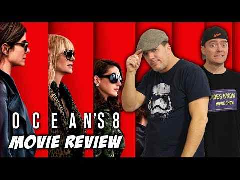 Ocean's 8 - Schmoeville Movie Review