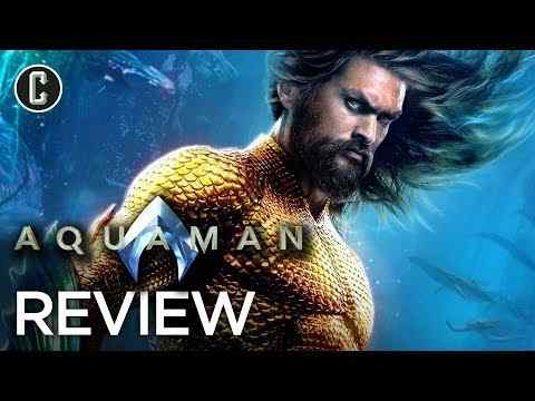 Aquaman - Collider Movie Review
