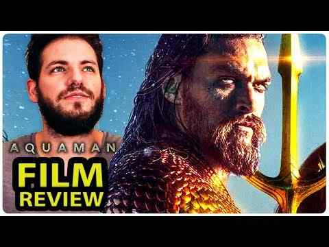 Aquaman - FilmSelect Review