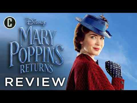 Mary Poppins Returns - Collider Movie Review