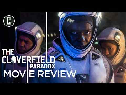 The Cloverfield Paradox - Collider Movie Review