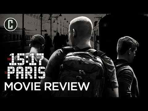 The 15:17 to Paris - Collider Movie Review