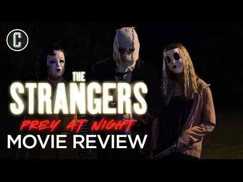 The Strangers: Prey at Night - Collider Movie Review