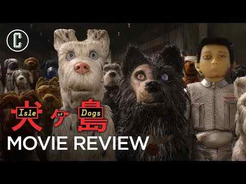 Isle of Dogs - Collider Movie Review
