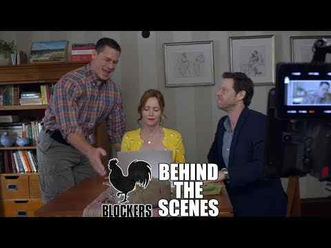 Blockers - Behind The Scenes