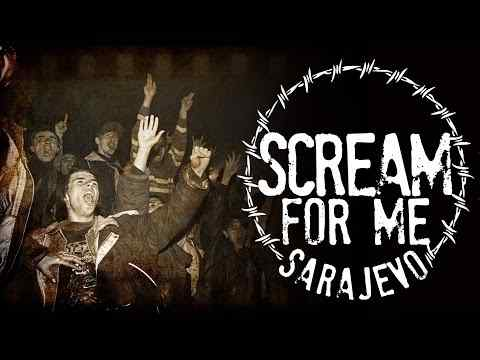 Scream for Me Sarajevo - trailer 1