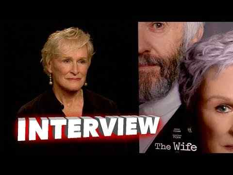 The Wife - Glenn Close Interview