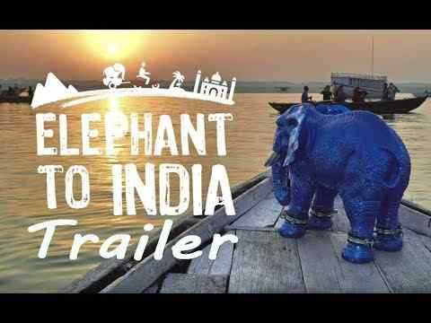 Elephant to India - trailer 1