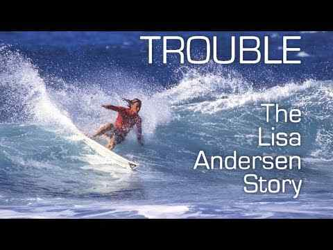 Surf Film Nacht: Trouble - The Lisa Andersen Story - trailer