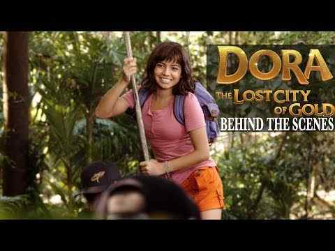 Dora and the Lost City of Gold - Behind the Scenes